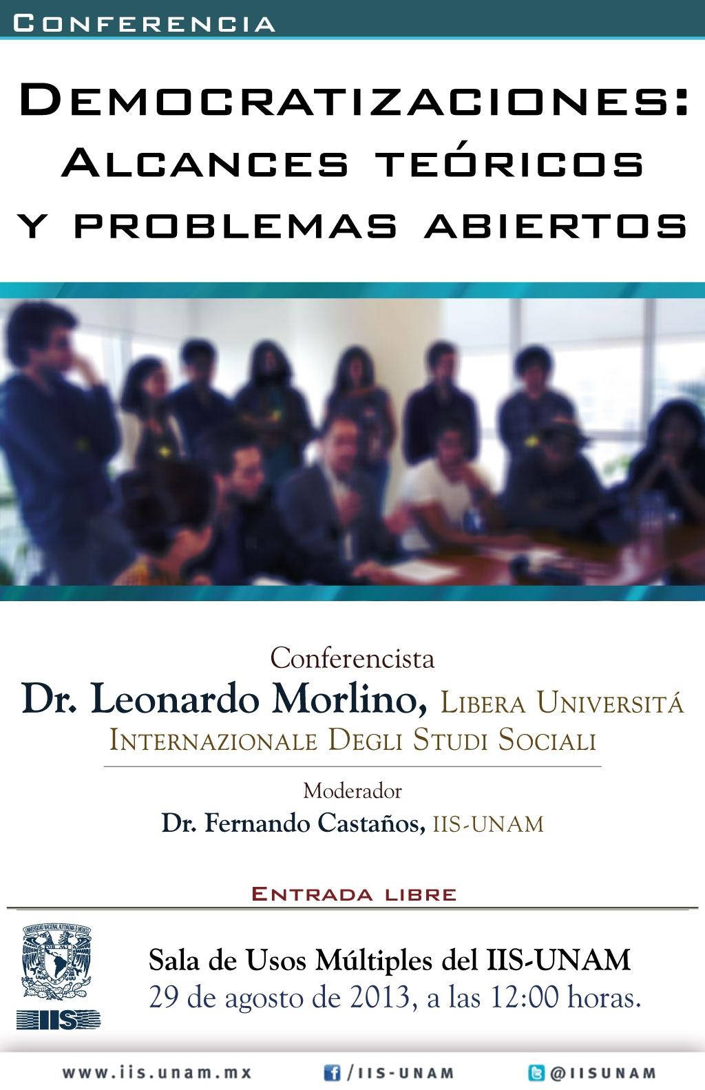 Conferencia Leonardo Morlino, IIS-UNAM, 29/08/2013
