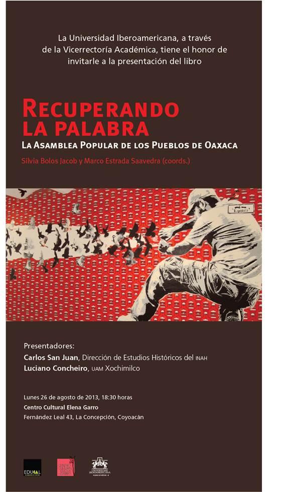 Presentación del libro Recuperando la Palabra, Lunes 26 de agosto de 2013, 18:30 horas Centro Cultural Elena Garro