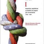 """""""Las relaciones México-Estados Unidos 1756-2010"""" SRE CISAN UNAM"""