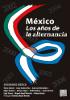 México Los años de la alternancia