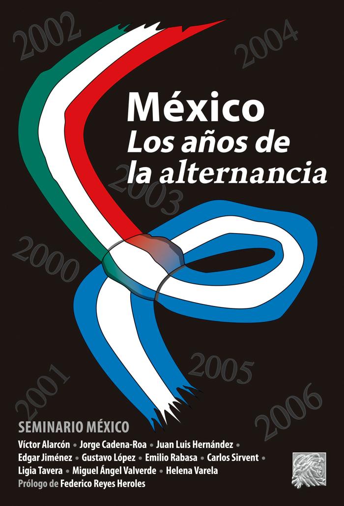 Portada México: Los años de la alternancia | Seminario México