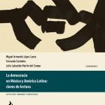 Portada Lopez Leyva, La democracia en México y América Latina