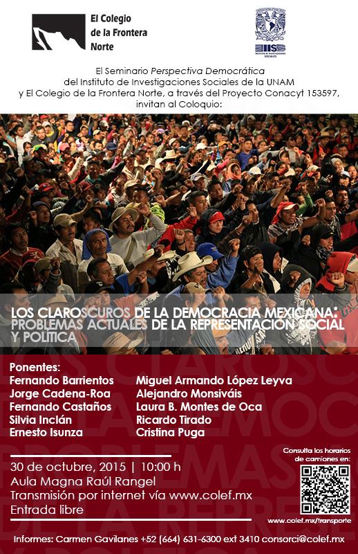 Los claroscuros de la democracia mexicana: problemas actuales de la representación social y política, 30 de octubre de 2015, COLEF