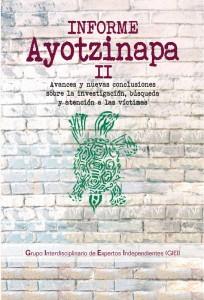 Informe Ayotzinapa II. Avances y nuevas conclusiones sobre la investigación, búsqueda y atención a las víctimas, México, GIEI, 2016