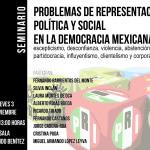 Seminario Problemas de representación política y social en la democracia mexicana