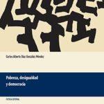 Carlos Díaz, Pobreza, desigualdad y democracia