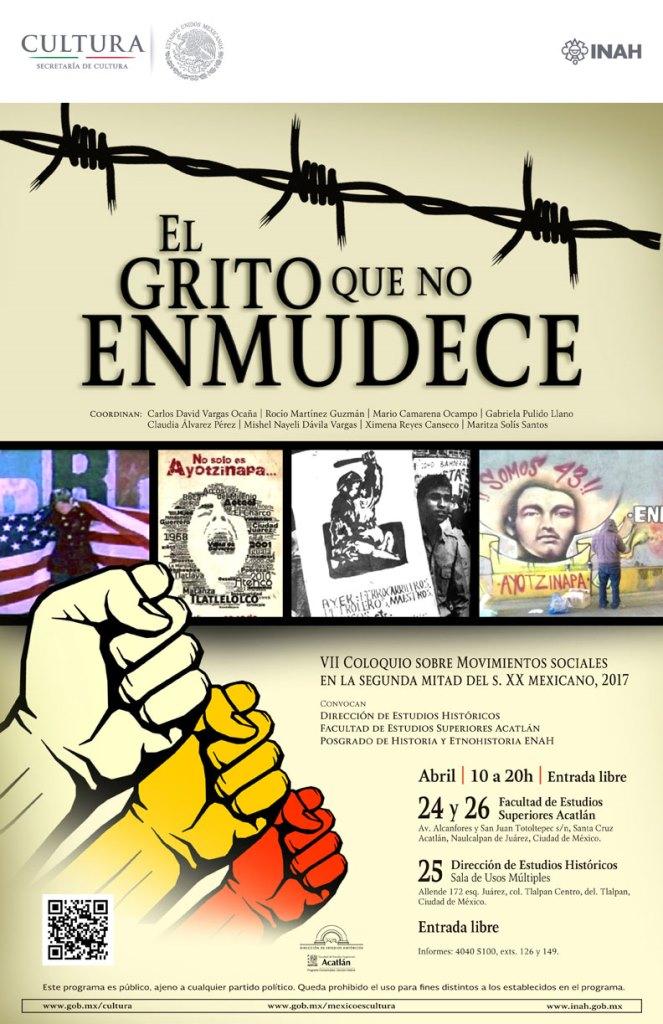 EL GRITO QUE NO ENMUDECE VII COLOQUIO SOBRE MOVIMIENTOS SOCIALES EN LA SEGUNDA MITAD DEL S. XX MEXICANO, 2017