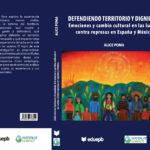 Portada y contraportada: Defendiendo territorio y dignidad.