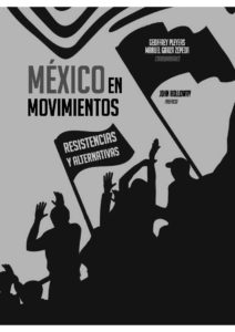 México en movimientos. Resistencias y alternativas