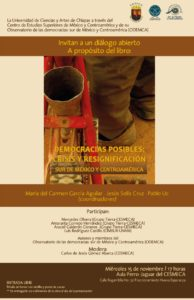 Cartel Diálogo abierto a propósito del libro Democracias Posibles: Crisis y Resignificación, Sur de México y Centroamérica