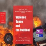 Violence, Space, and the Political