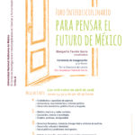 Foro interdisciplinario para pensar el futuro de México
