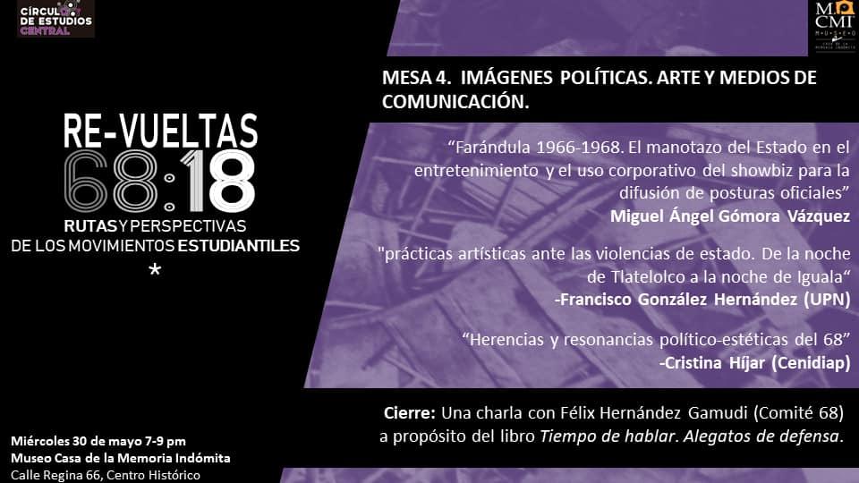 Mesa 4. Imágenes políticas, arte y medios de comunicación. Miércoles 30 de mayo.
