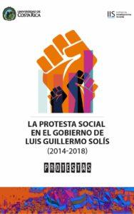 La protesta social en el gobierno de Luis Guillermo Solís