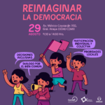 Foro Reimaginar la Democracia México 2018