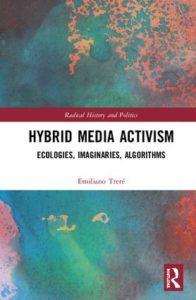 Hybrid Media Activism | Emiliano Treré