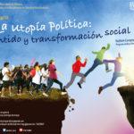 La utopía política: sentido y transformación social