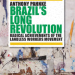 Brazil's Long Revolution | Anthony Pahnke