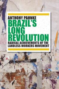 Brazil's Long Revolution | Anthony Pahnke
