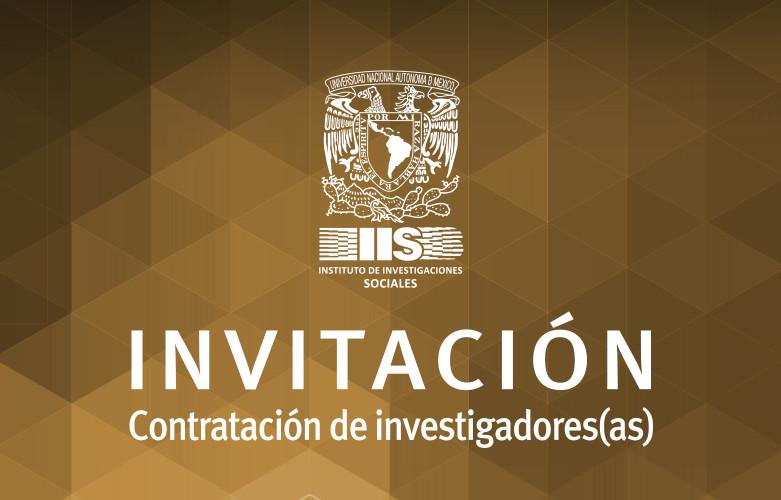 Contratación de investigadores en el IIS-UNAM