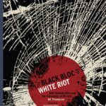Revisiting the Riot: Theory in Action Special Issue