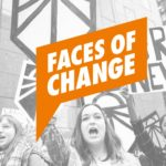 Faces of Change