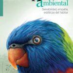 Afectividad ambiental. Sensibilidad, empatía, estéticas del habitar
